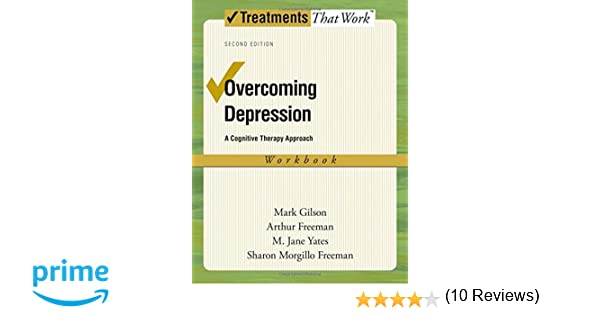 Overcoming Depression: A Cognitive Therapy Approach (Treatments ...