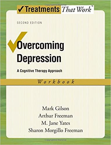 Workbook body image therapy worksheets : Overcoming Depression: A Cognitive Therapy Approach (Treatments ...