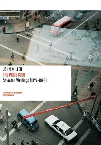 John Miller: The Price Club: Selected Writings 1977-1998 (Positions Book) pdf epub
