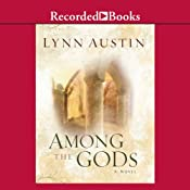 Among the Gods: Chronicles of the Kings, Book 5 | Lynn Austin