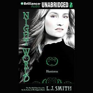 Night World: Huntress Audiobook