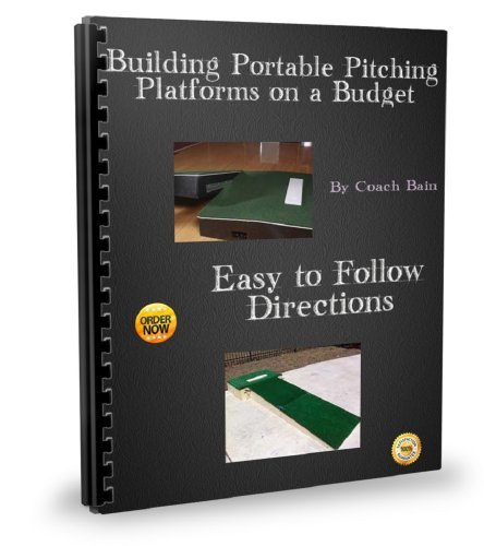 Mound Pitching (Building Portable Pitching Platforms on a Budget)