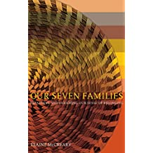 Our Seven Families: Expanding and Enriching our Sense of Belonging