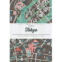 Tokyo: Une sélection des meilleures adresses par 60 artistes tokyottes