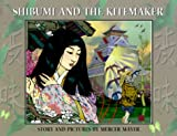 Shibumi and the Kitemaker, Mercer Mayer, 0761450548