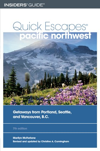 Download Quick Escapes Pacific Northwest, 7th: Getaways from Portland, Seattle, and Vancouver, B.C. (Quick Escapes Series) pdf