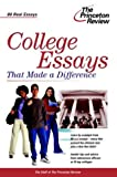 College Essays That Made a Difference, Princeton Review, 0375763449