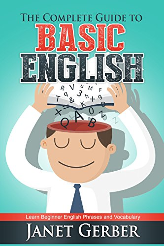 Download The Complete Guide to Basic English: Learn Beginner English