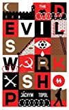 Front cover for the book The Devil's Workshop by Jachym Topol