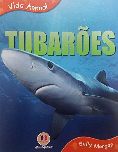 Tubaroes - Coleao Vida Animal