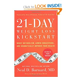 21-Day Weight Loss Kickstart: Boost Metabolism, Lower Cholesterol, and Dramatically Improve Your Health Neal D. Barnard