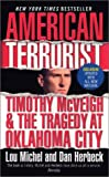 American Terrorist: Timothy McVeigh & the Tragedy at Oklahoma City