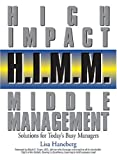 H. I. M. M. - High Impact Middle Management, Lisa Haneberg, 1593371586