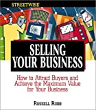 Streetwise Selling Your Business, Russell Robb, 1580626025