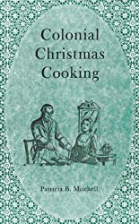 Colonial Christmas Cooking
