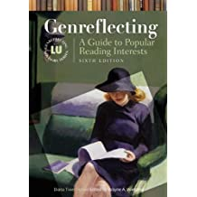 Genreflecting: A Guide to Popular Reading Interests, 6th Edition
