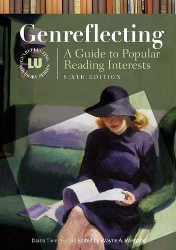 Genreflecting: A Guide to Popular Reading Interests, 6th...