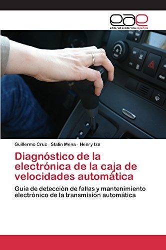 Descargar Libro Diagnóstico De La Electrónica De La Caja De Velocidades Automática Cruz Guillermo