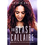 The Beast of Callaire: YA Urban Fantasy (The Legend Mirror Book 1)