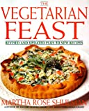 The Vegetarian Feast, Martha Rose Shulman and Ma Shulman, 0060950013
