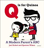 img - for Q is for Quinoa: A Modern Parent's ABC book / textbook / text book