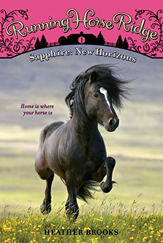 Read Online Running Horse Ridge #1: Sapphire: New Horizons pdf