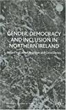 Gender, Democracy and Inclusion in Northern Ireland, Carmel Roulston, 0312233612