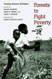 Forests to Fight Poverty, Ralph Schmidt, 0300078455