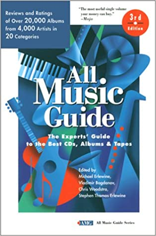All Music Guide: The Experts' Guide to the Best CD's, Albums
