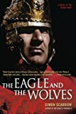 The Eagle and the Wolves, Simon Scarrow, 0312324502