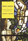 Eden's Garden, Richard J. Coleman, 0742552381