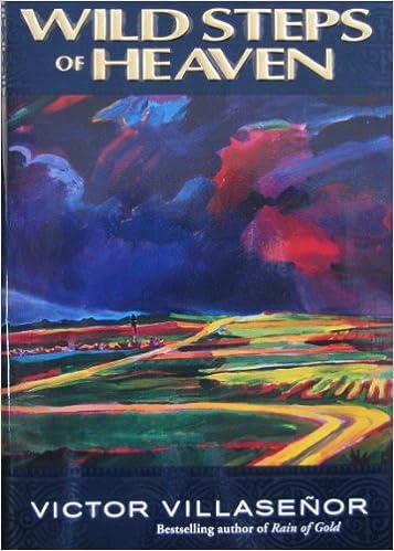 wild steps of heaven victor villasenor com wild steps of heaven victor villasenor 9780385315661 com books