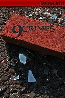 9Crimes by [Green, Sara, Dixon, S.L., Ames, Tony, Gibson, Rudy, Jones, Jovan, Cusumano, Joseph, Lee, Jim, McGee, K.]