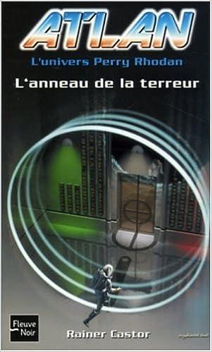 Lire en ligne Atlan, Tome 11 : L'anneau de la terreur pdf