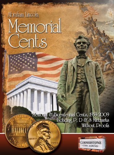 Lincoln Memorial Cents, 1959-2009 P, D & S Mintmarks (Cornerstone Coin Albums) (Lincoln Memorial Cents Album)