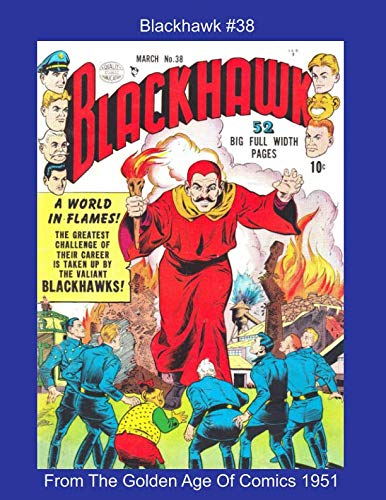 Blackhawk #38 -- From The Golden Age Of Comics 1951 (Golden Age Reprints by StarSpan)