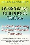 Overcoming Childhood Trauma
