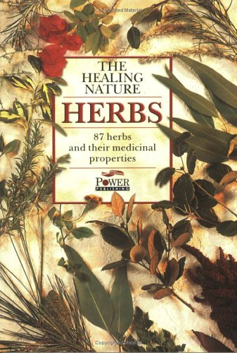 HERBS - THE HEALING NATURE