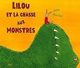 """Afficher """"Lilou et la chasse aux monstres"""""""