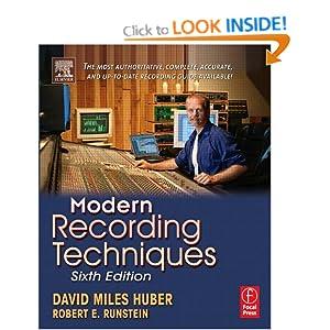 Modern Recording Techniques David Miles Huber and Robert E. Runstein