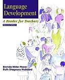 Language Development: A Reader for Teachers (2nd Edition)