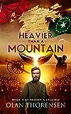 Heavier Than a Mountain (Destiny's Crucible Book 3) (English Edition)