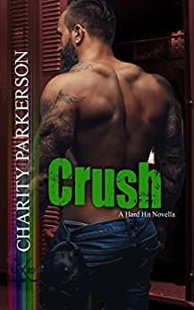 Crush (Hard Hit Book 5) by [Parkerson, Charity]