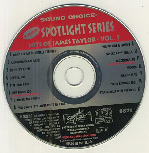 (Karaoke Music CDG: Sound Choice Spotlight CDG SCG8871 - Pop/Rock Hits Of James Taylor Vol.1)