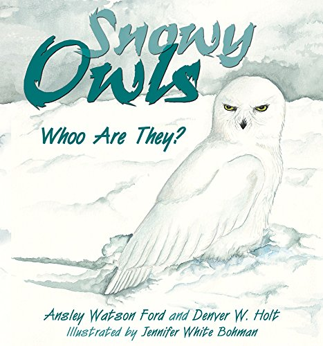Snowy Owls (Snowy Owls: Whoo Are They?)