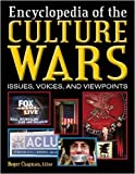 Culture Wars: An Encyclopedia of Issues, Voices, and Viewpoints (2 Volumes)