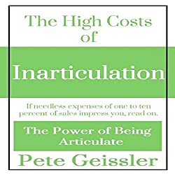 The High Costs of Inarticulation