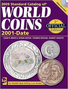 2009 Standard Catalog Of World Coins 2001-Date (Standard Catalog)