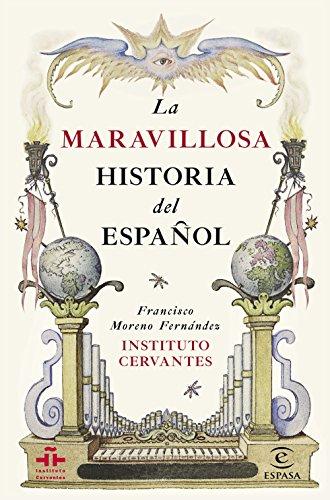 Descargar Libro La Maravillosa Historia Del Español Instituto Cervantes