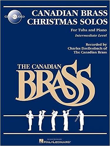 Amazon.com: The Canadian Brass Christmas Solos: Tuba (B.C.) Bk ...